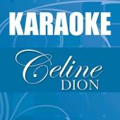 Karaoke: Celine Dion