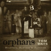 Down There By the Train - Tom Waits