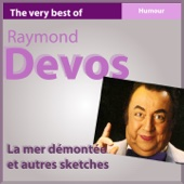 The Very Best of Raymond Devos: La mer démontée et autres sketches (Humour)