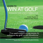 Learn to Win at Golf: Doing Your Best When It Matters Most (Unabridged)