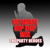Ultimate Hip Hop Mix
