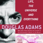 Douglas Adams - Life, the Universe, and Everything: The Hitchhiker's Guide to the Galaxy, Book 3 (Unabridged)  artwork