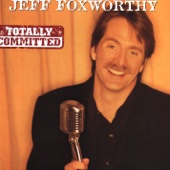 Cover to Jeff Foxworthy's Totally Committed