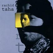 Ya Rayah - Rachid Taha