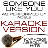 Someone Like You (As Performed By Adele) Karaoke Version