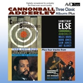 Three Classic Albums Plus (Somethin' Else / Cannonball's Sharpshooters / Them Dirty Blues) [Remastered]