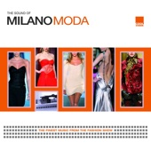 The Sound of Milano Moda