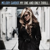 Melody Gardot - My One and Only Thrill artwork