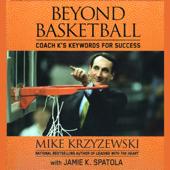Beyond Basketball: Coach K's Keywords for Success (Unabridged)