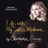 Christopher Ciccone & Wendy Leigh - Life with My Sister Madonna  artwork