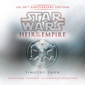 Timothy Zahn - Star Wars: Heir to the Empire (20th Anniversary Edition), The Thrawn Trilogy, Book 1 (Unabridged)  artwork