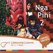 Nga Pihi 2 - Maori Songs for Children