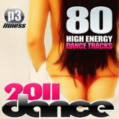 2011 Dance - 80 High Energy Dance Tracks for Your Fitness and Workout
