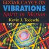 Kevin J. Todeschi - Edgar Cayce on Vibrations artwork