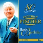 80 Jahre Gotthilf Fischer - Happy Birthday