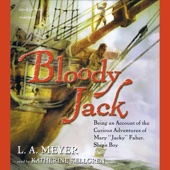 Bloody Jack (Unabridged) - L.A. Meyer