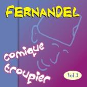 Fernandel Comique Troupier Vol 3