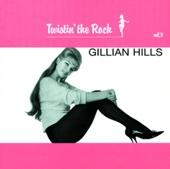 Twistin' the Rock : Gillian Hills, Vol. 9