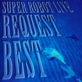 Super Robot Live Request Best