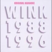 Wink MEMORIES 1988-1996 with ORIGINAL KARAOKE