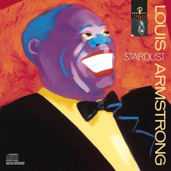 Stardust | Louis Armstrong and His Orchestra, Louis Armstrong