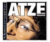 Atze Schröder: Meisterwerke