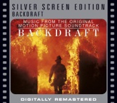 Backdraft (Music from the Original Motion Picture Soundtrack) [Remastered] cover art