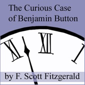 The Curious Case of Benjamin Button (Unabridged) - F. Scott Fitzgerald Cover Art