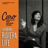 (Vivere) Riviera Life [feat. Giuliano Palma]