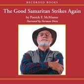 Patrick McManus - The Good Samaritan Strikes Again (Unabridged)  artwork