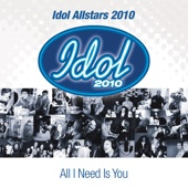Idol Allstars 2010 - All I Need Is You bild