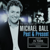Past & Present: The Very Best of Michael Ball