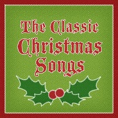 The Classic Christmas Songs