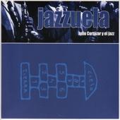 Jazzuela. Julio Cortázar y el Jazz