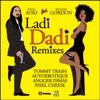 Ladi Dadi (Remixes) [feat. Wynter Gordon] - EP