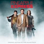 Pineapple Express (Original Motion Picture Soundtrack) [Original Motion Picture Soundtrack]