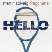 Hello (feat. Dragonette) [Single Edit]