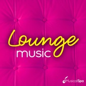Lounge Music - Musical Spa