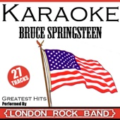 Tougher Than The Rest (In the Style of Bruce Springsteen) [Karaoke Version] - London Karaoke Rock Band