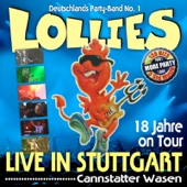 18 Jahre on Tour! Live in Stuttgart! Cannstatter Wasen (Bonus Track Version) [Die besten Hits aller Zeiten in den ultimativen Live-Mixen der Lollies]