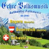 Echte Volksmusik Aus Bayern - Österreich - Schweiz