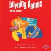 Hot Hot Hot - Live - Burning Flames