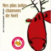 Mes plus jolies chansons de Noël (Ma discothèque idéale)