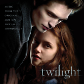 Twilight (Music from the Original Motion Picture Soundtrack) [Bonus Track Version]