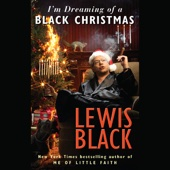 Lewis Black - I'm Dreaming of a Black Christmas (Unabridged)  artwork