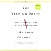 The Tipping Point: How Little Things Can Make a Big Difference - Malcolm Gladwell Cover Art