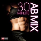 30 Minute Ab Mix (105-108 BPM)