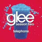 Telephone (Glee Cast Version) - Single