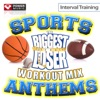 Biggest Loser Workout Mix - Sports Stadium Anthems (Interval Training Workout) [4:3 Format], Power Music Workout