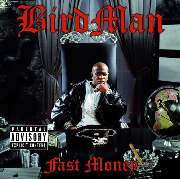fast money album cover by birdman